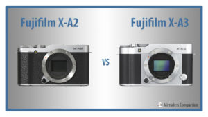 The 10 Main Differences Between the Fujifilm X-A2 and X-A3