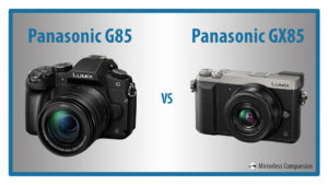 The 10 Main Differences Between the Panasonic G85 vs GX85