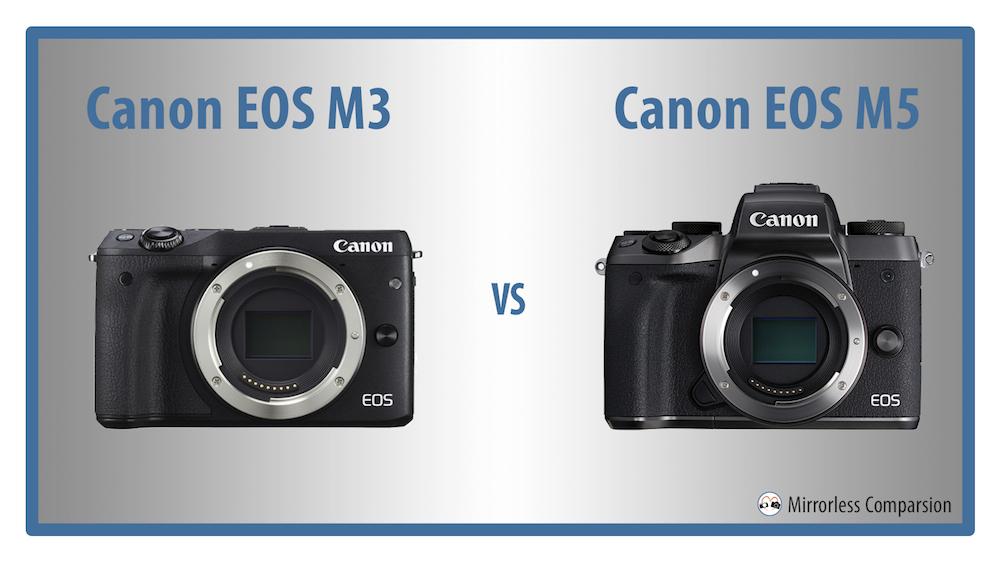 canon eos m3 vs m5