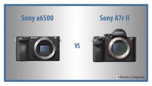 sony a6500 vs a7rii