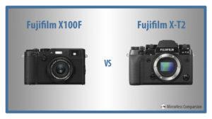 fuji x100f vs xt2