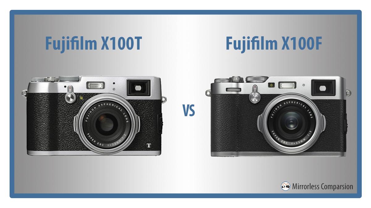 fuji x100t vs x100f