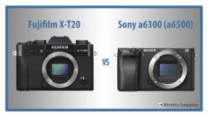 fuji xt20 vs sony a6300 a6500