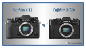 10 Main Differences Between the Fujifilm X-T2 and X-T20