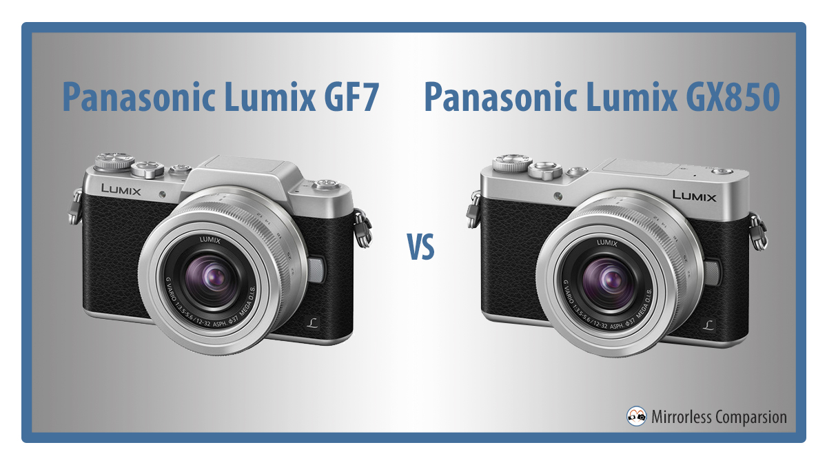 panasonic gf7 vs gx850 gx800