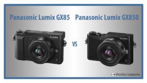 panasonic gx85 vs gx850
