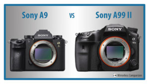 The 10 Main Differences Between the Sony A9 and A99 mark II