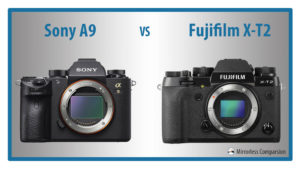 10 Main Differences Between the Sony A9 and Fujifilm X-T2