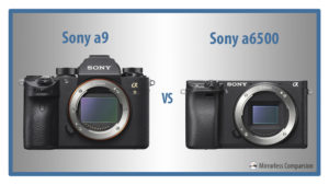 The 10 Main Differences Between the Sony a9 and a6500
