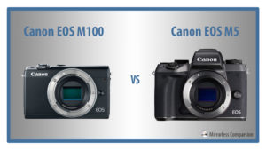 The 8 Main Differences Between the Canon EOS M100 and M5