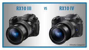 Sony RX10 mark III vs RX10 mark IV – The 10 Main Differences