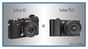 The 10 Main Differences Between the Leica CL and Leica TL2