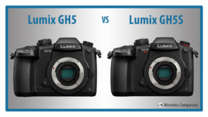 The 10 Main Differences Between the Panasonic Lumix GH5 and GH5S