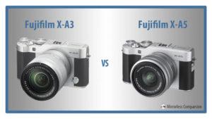 Fujifilm X-A3 vs X-A5 – The 10 Main Differences