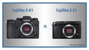 Fujifilm X-H1 vs X-E3 – The 10 Main Differences