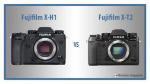 Fujifilm X-H1 vs. X-T2 – The 10 Main Differences