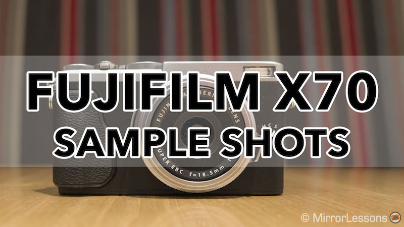 fuji x70 sample images