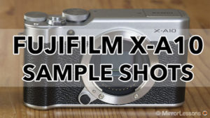 fujifilm xa10 sample shots