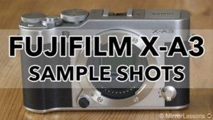 fujifilm xa3 sample shots