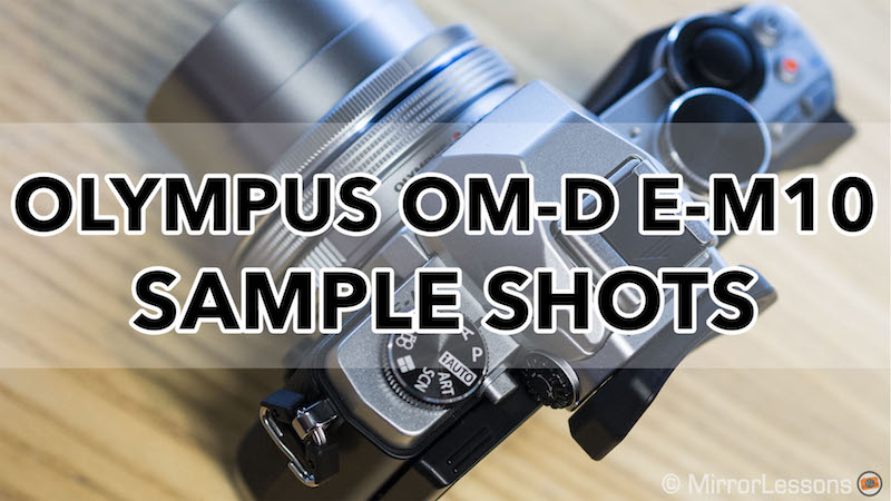 olympus omd em10 sample photos