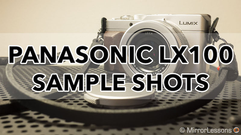 panasonic lumix lx100 sample images
