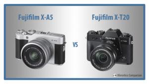 Fujifilm X-A5 vs X-T20 – The 10 Main Differences
