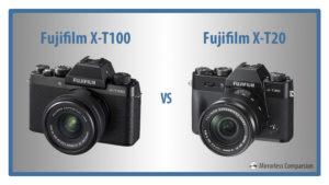 Fujifilm X-T100 vs X-T20 – The 10 Main Differences