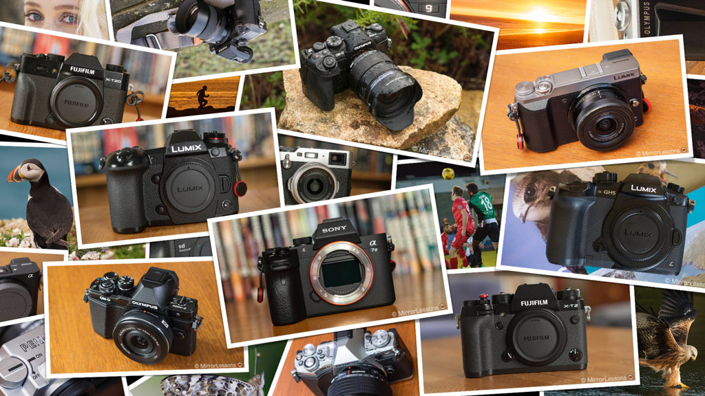 The Complete Guide to the Best Mirrorless Cameras – 2019 edition