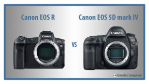 Canon EOS R vs 5D mark IV – The 10 Main Differences