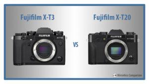 Fujifilm X-T3 vs X-T20 – The 10 Main Differences