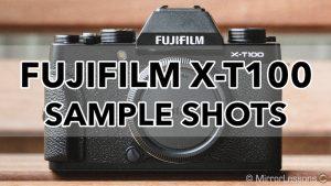 Gallery of Fujifilm X-T100 Sample Shots (RAW & SOOC JPGs)