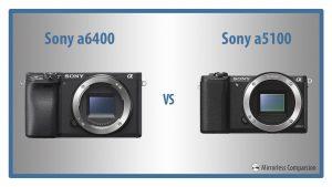 sony a6400 vs a5100