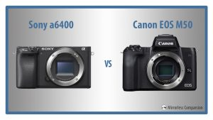 sony a6400 vs eos m50 featured