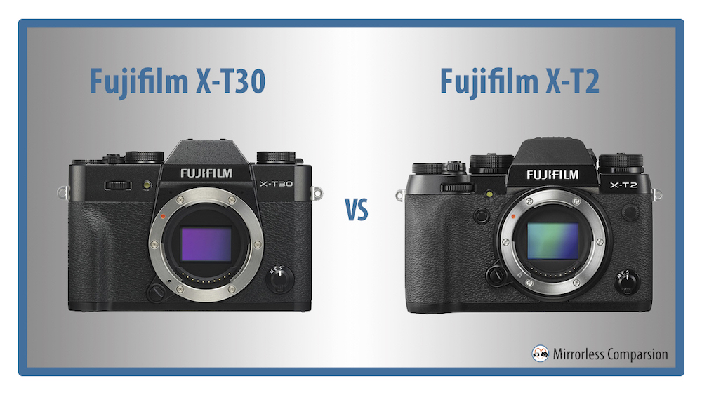 fuji xt30 vs xt2 featured