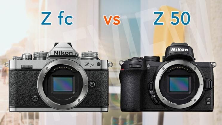 nikon z fc and z50 side by side