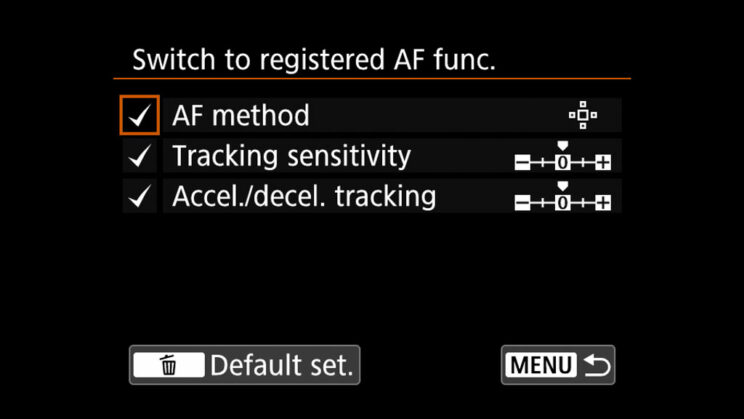 canon menu switch to registered AF function setting