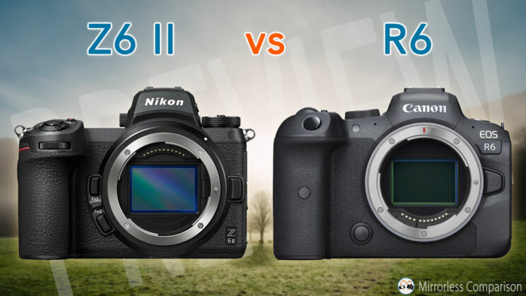 Nikon Z6 II and Canon R6 side by side, with the title of the article on top